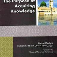 The Purpose of Acquiring Knowledge