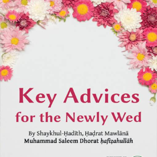 Key Advices for the Newly Wed